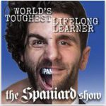 "The Spaniard Show By Charlie ""The Spaniard"" Brenneman"